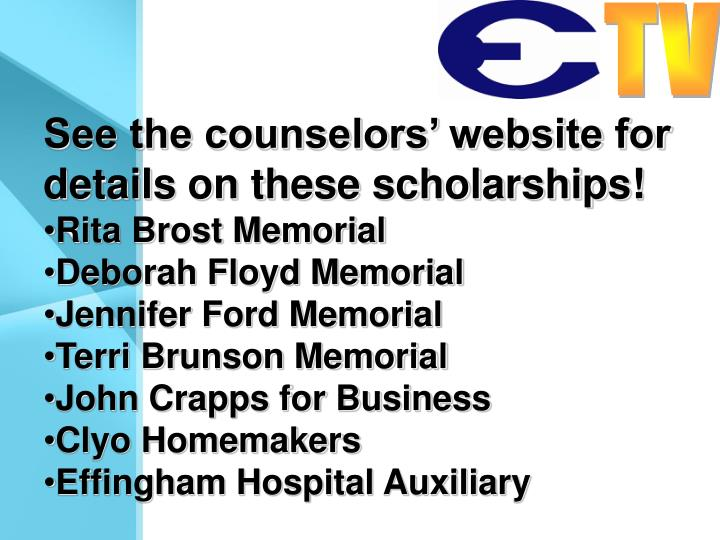 See the counselors' website for details on these scholarships!
