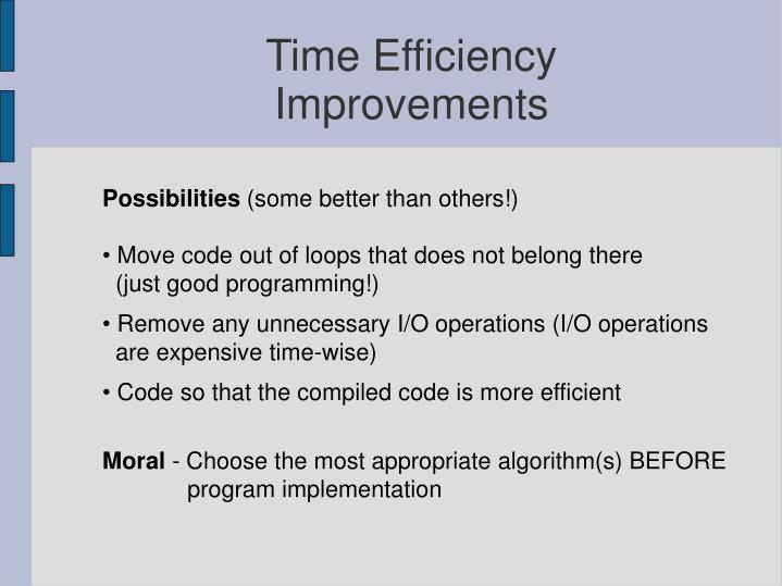 Time Efficiency Improvements