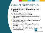 challenge 3 negative thoughts