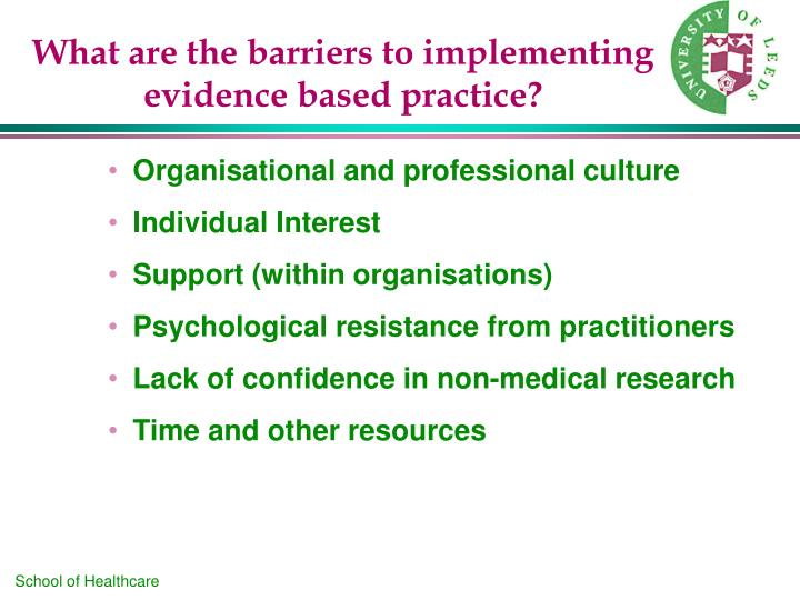 what is evidence based practice Ebp includes the integration of best available research, clinical expertise, and patient values and circumstances related to patient and client management, practice management, and health policy decision-making.
