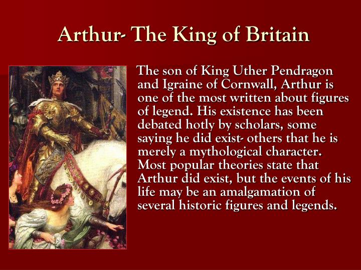 Arthur the king of britain