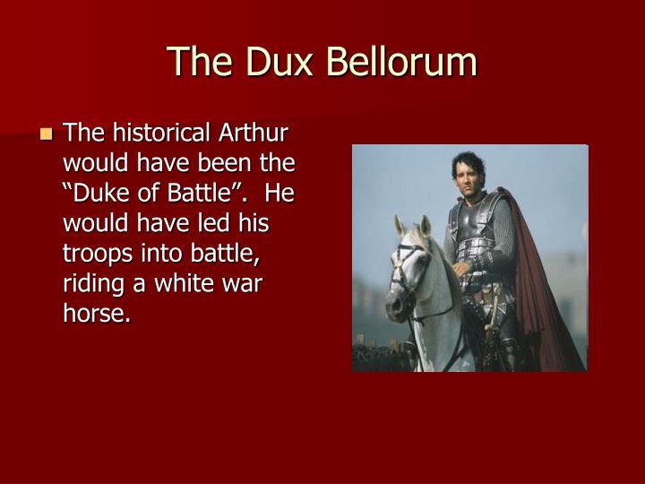 The Dux Bellorum