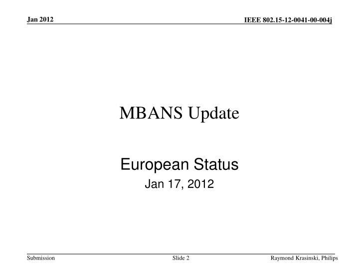 MBANS Update