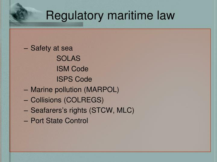 Regulatory maritime law