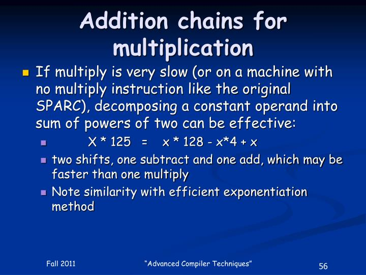 Addition chains for multiplication