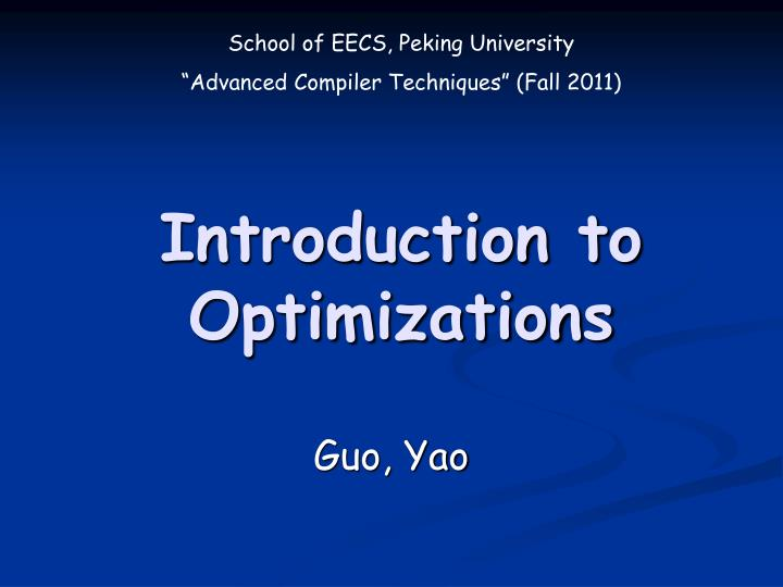Introduction to optimizations