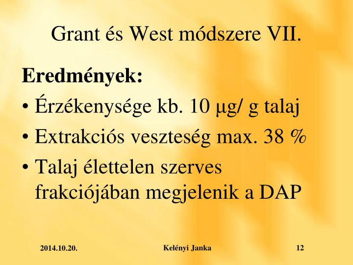 Grant és West módszere VII.