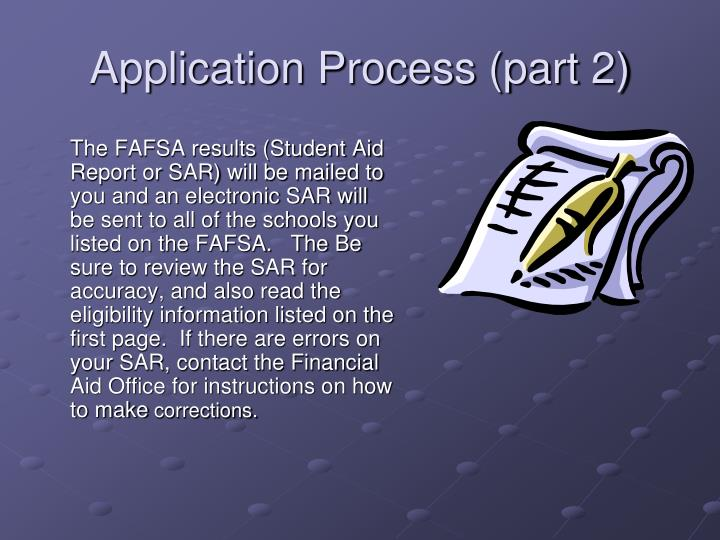 Application Process (part 2)