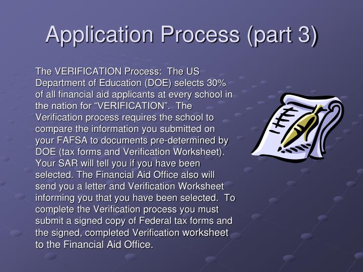 Application Process (part 3)