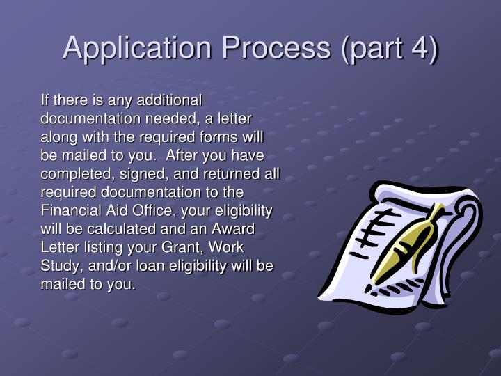 Application Process (part 4)