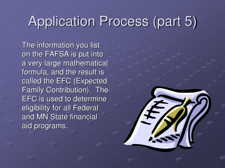 Application Process (part 5)