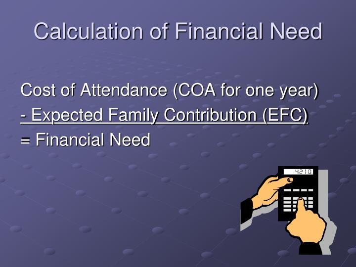 Calculation of Financial Need