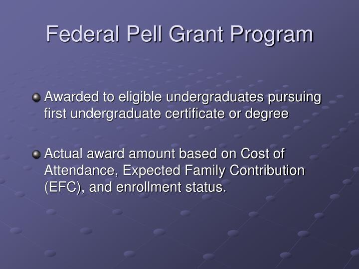 Federal Pell Grant Program