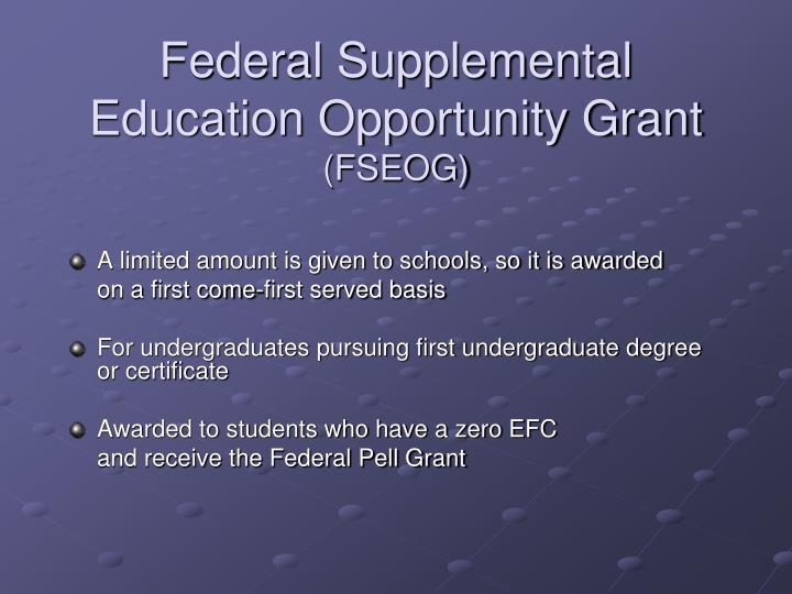 Federal Supplemental Education Opportunity Grant