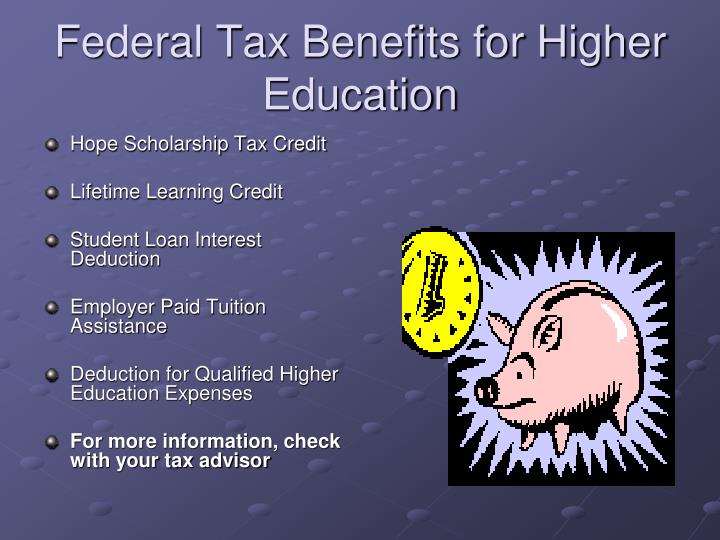 Federal Tax Benefits for Higher Education