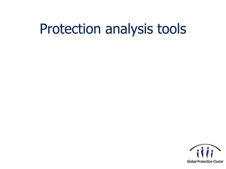 Protection analysis tools