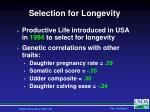 selection for longevity