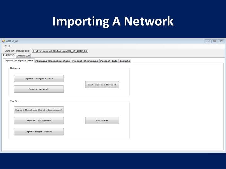 Importing A Network