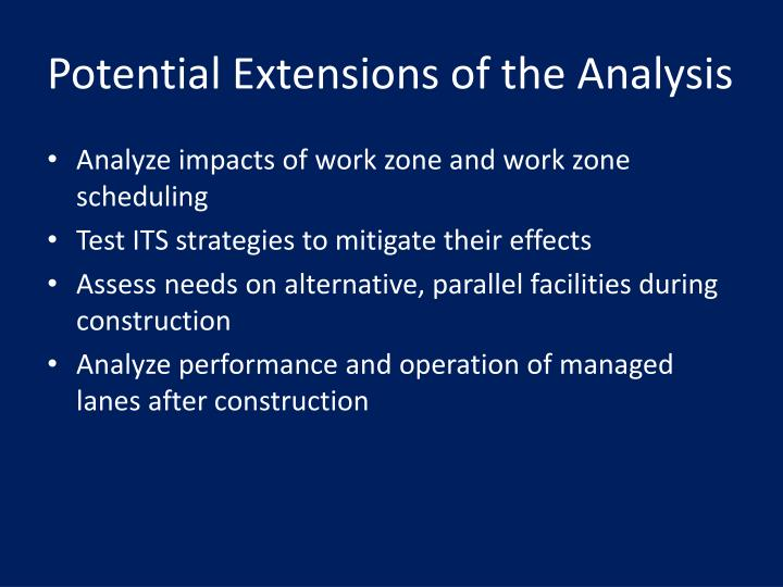 Potential Extensions of the Analysis