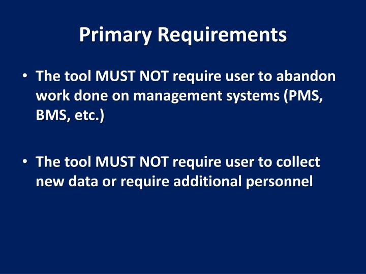 Primary Requirements