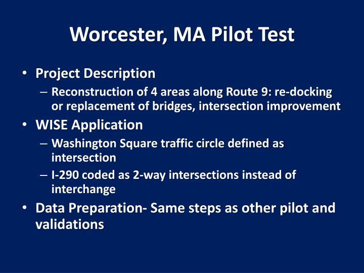 Worcester, MA Pilot