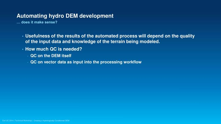 Automating hydro DEM development