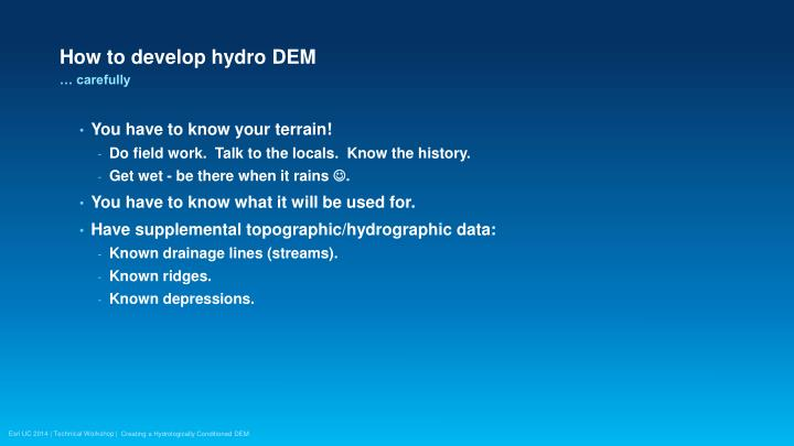 How to develop hydro DEM