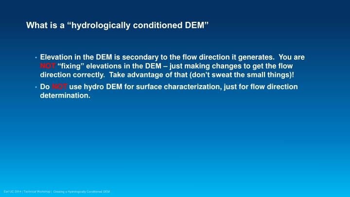 "What is a ""hydrologically conditioned DEM"""