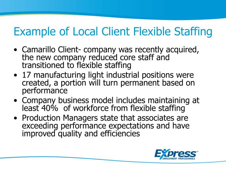 Example of Local Client Flexible Staffing