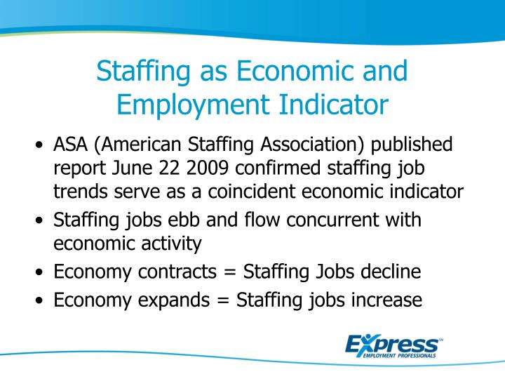 Staffing as Economic and Employment Indicator