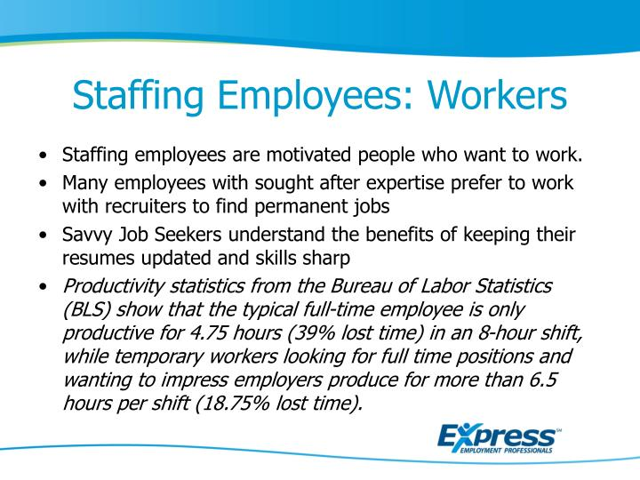 Staffing Employees: Workers