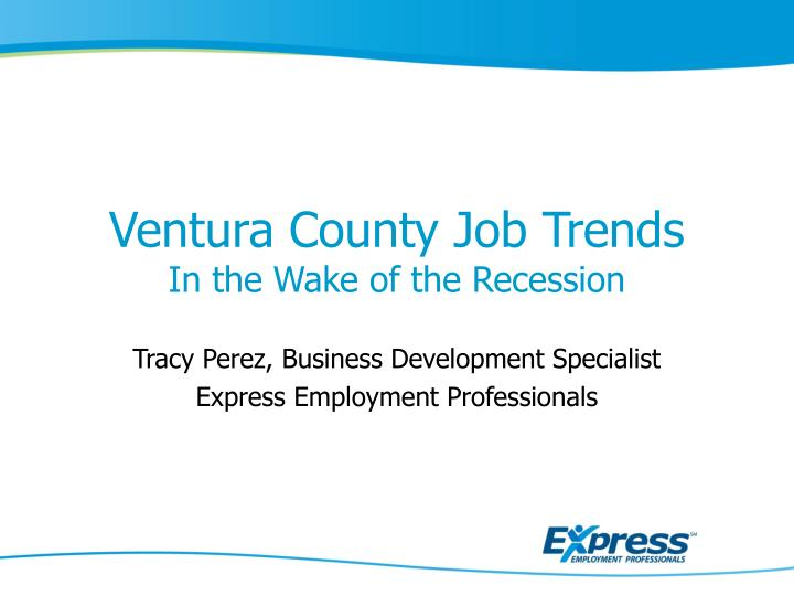 Ventura county job trends in the wake of the recession