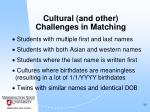 cultural and other challenges in matching