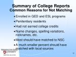 summary of college reports common reasons for not matching