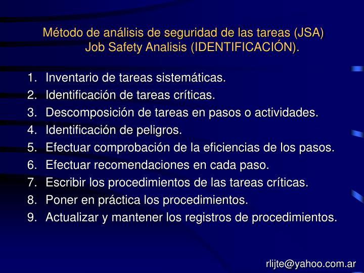 Método de análisis de seguridad de las tareas (JSA)      Job Safety Analisis (IDENTIFICACIÓN).