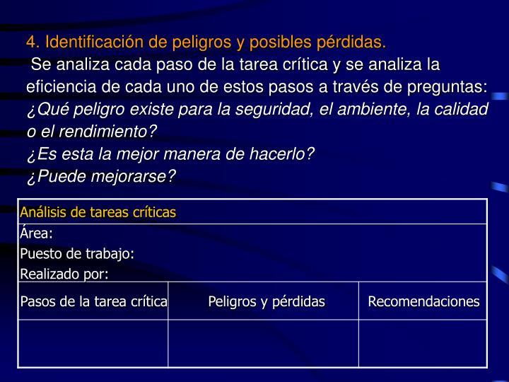 4. Identificación de peligros y posibles pérdidas.