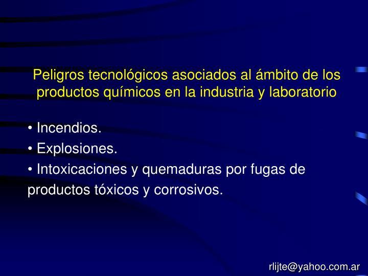 Peligros tecnológicos asociados al ámbito de los productos químicos en la industria y laboratorio
