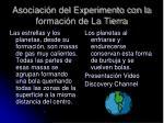 asociaci n del experimento con la formaci n de la tierra