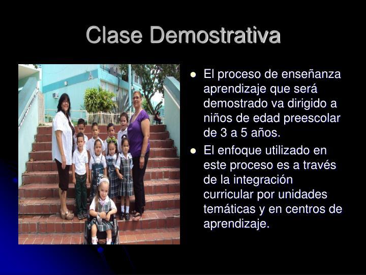 Clase Demostrativa