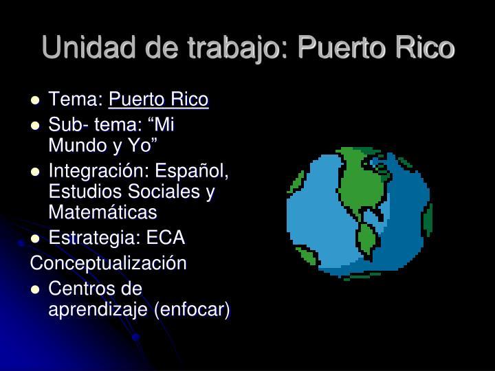 Unidad de trabajo: Puerto Rico