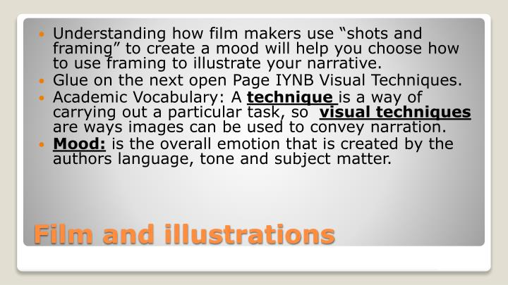 visual techniques in film and television Film and video editors and camera operators manipulate images that entertain or inform an audience camera operators capture a wide range of material for tv shows, motion pictures, music videos, documentaries, or news and sporting events.