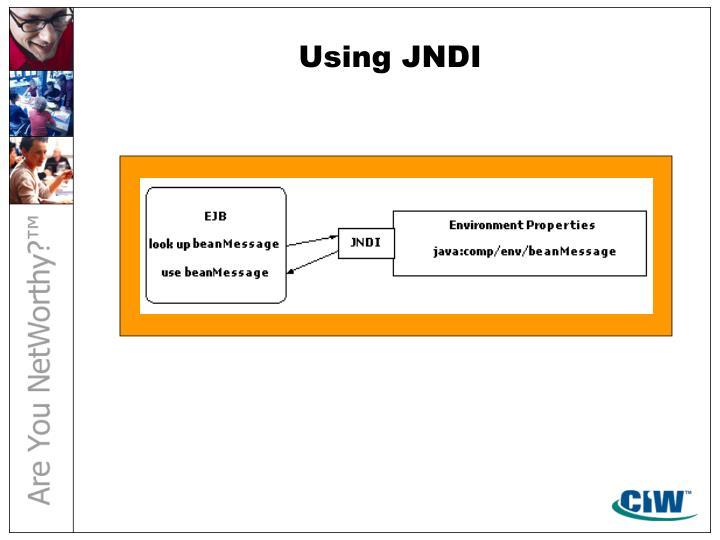 Using JNDI