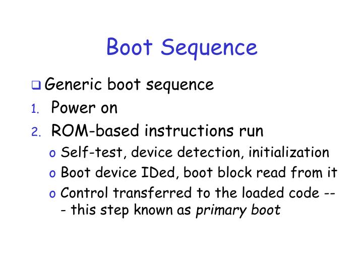 Boot Sequence