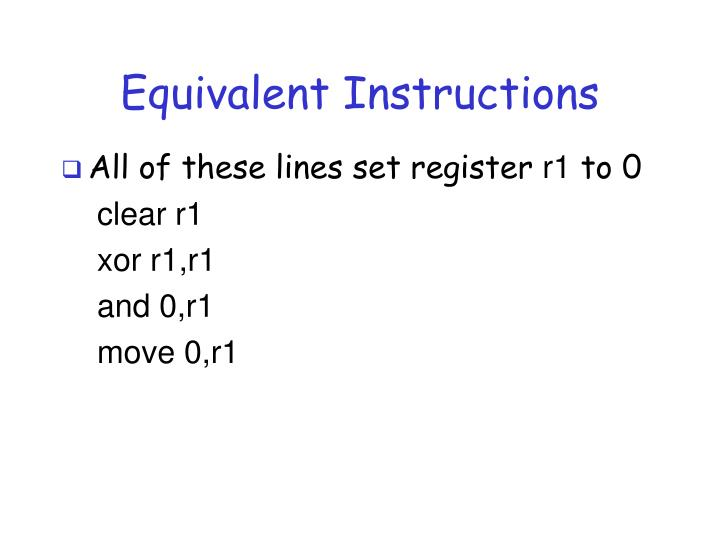 Equivalent Instructions