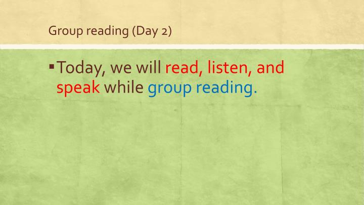 Group reading (Day 2)