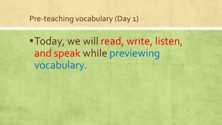 Pre-teaching vocabulary (Day 1)