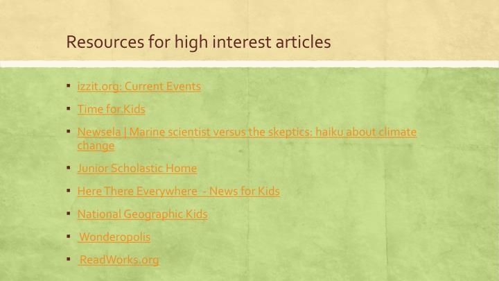 Resources for high interest articles