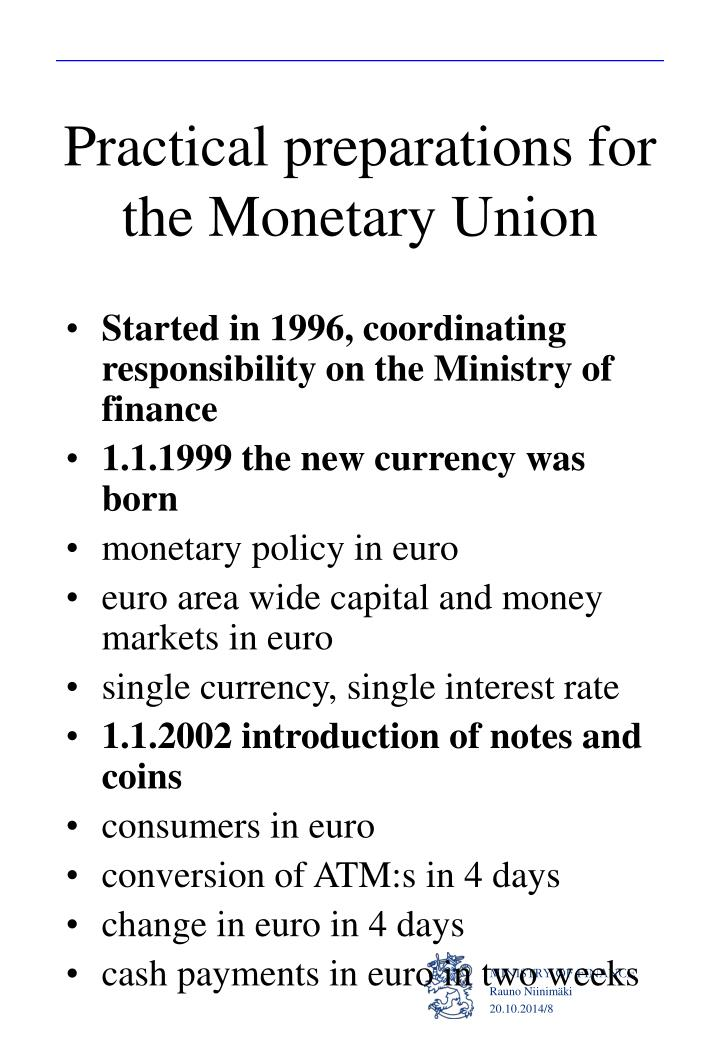 Practical preparations for the Monetary Union