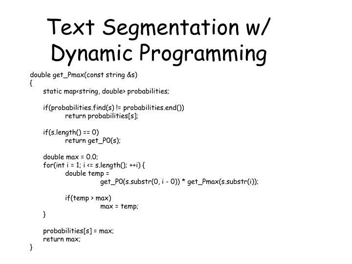 Text Segmentation w/