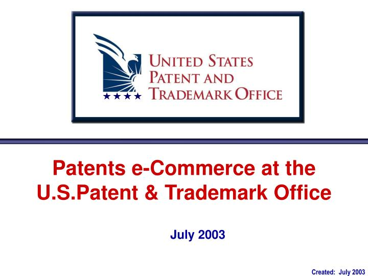 Patents e commerce at the u s patent trademark office